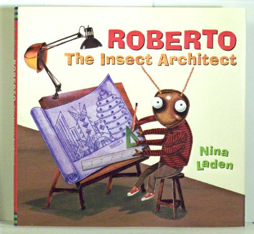 roberto the insect architect, architecture book, childrens books